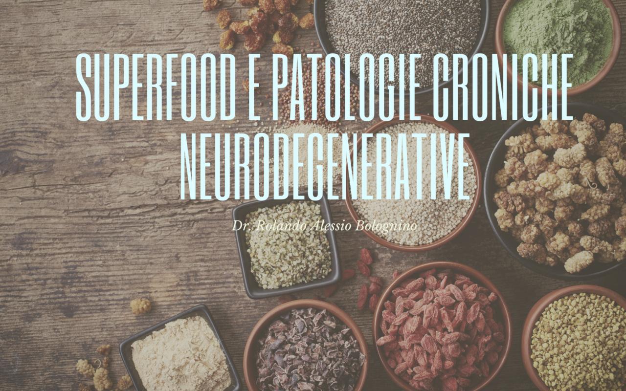 SUPERFOOD-E-PATOLOGIE-CRONICHE-NEURODEGENERATIVE-1280x800.png